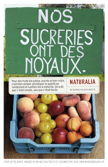 Naturalia « Ne soyons pas bio à moitié » - Fruits - Juillet 2012