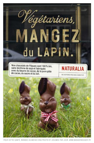 Naturalia « Ne soyons pas bio à moitié » - Lapin chocolat - Mars 2011