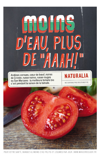 Naturalia « Ne soyons pas bio à moitié » - Tomates - Juin 2011